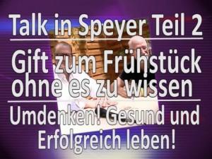 Sisel TV Talk in Speyer 2 TVüberregional filmt Udo Deppisch und Rainer Stretz