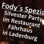 Highlight Restaurant Fodys Fährhaus -> Silvester Party -> Gala Buffet