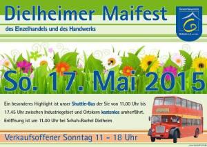 Dielheimer Maifest am Sonntag 17 - 5 - 2015 von 11 Uhr bis 18 Uhr - Gewerbeschau - Torwandschießen - Essen - Trinken - allerlei für Frau und Mann - Haus und Hof