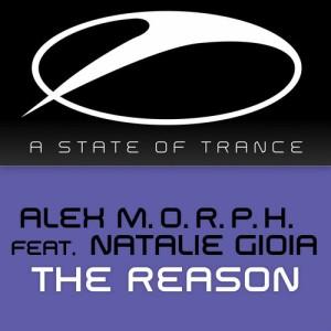 Alex M.O.R.P.H. feat. Natalie Gioia - The Reason (Club Mix) Pause - erst mal Musik hören
