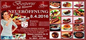 WORMS - 08.04.16 NEUERÖFFNUNG - Grill Restaurant Bosporus - Wilhelm Leuchner Strasse 26 - Essen wie in einem Restaurant am Bosporus