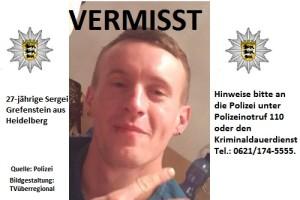 Heidelberg - 27-jähriger Sergei Grefenstein vermisst - hilflose Lage nicht ausgeschlossen - Polizei sucht mit starken Kräften - Zeugen dringend gesucht TVüberregional kraichgau regional polizei heidelberg