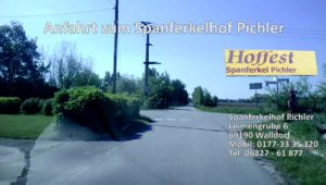 Spanferkelhof Pichler Walldorf - ANFAHRT zum SPANFERKELHOF