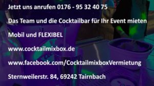MOBILE COCKTAILBAR mit TEAM für Ihr Event mieten Sternweilerstr. 84, 69242 Tairnbach