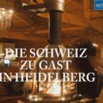 HEIDELBERG – Die Schweiz zu Gast in Heidelberg – WELTPREMIERE – Baracca Zermatt