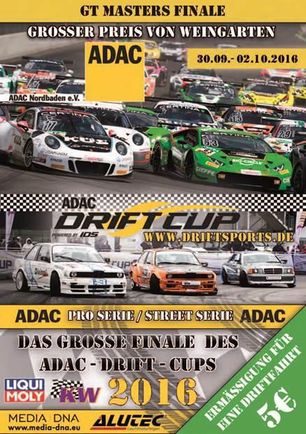 ADAC PRO SERIE - STREET SERIE - DAS GROSSE FINALE DES ADAC - DRIFT - CUPS 2016 und GT MASTERS FINALE - GROSSER PREIS VON WEINGARTEN in Hockenheim - Hockenheimring - 30.09.- 02.10.2016