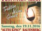 5. Rauenberger Rotwein Nacht – im ALTES KINO in RAUENBERG – 19.11.2016 – 18 Uhr bis 23 Uhr