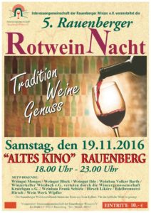 5. Rauenberger Rotwein Nacht - im ALTES KINO in RAUENBERG - 19.11.2016 - 18 Uhr bis 23 Uhr