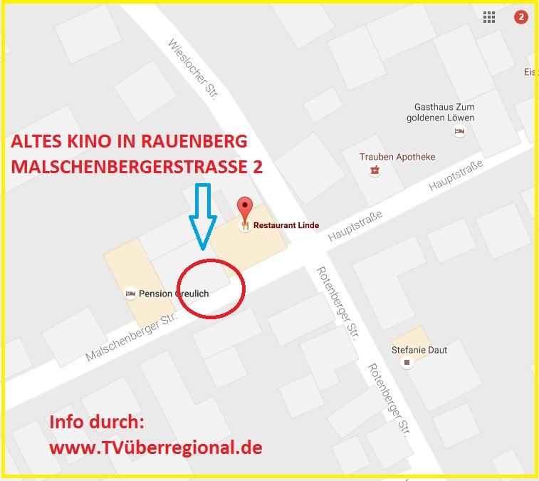 Altes Kino in Rauenberg Malschenbergerstrasse 2