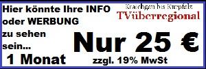 Werbung bei TVüberregional für nur 25 Euro im Monat