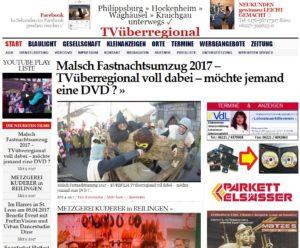 Malsch Fastnachtsumzug 2017 – TVüberregional voll dabei – möchte jemand eine DVD ?
