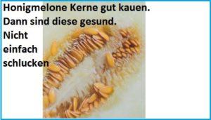 Honigmelone Kerne essen - kein Problem - sogar gesund