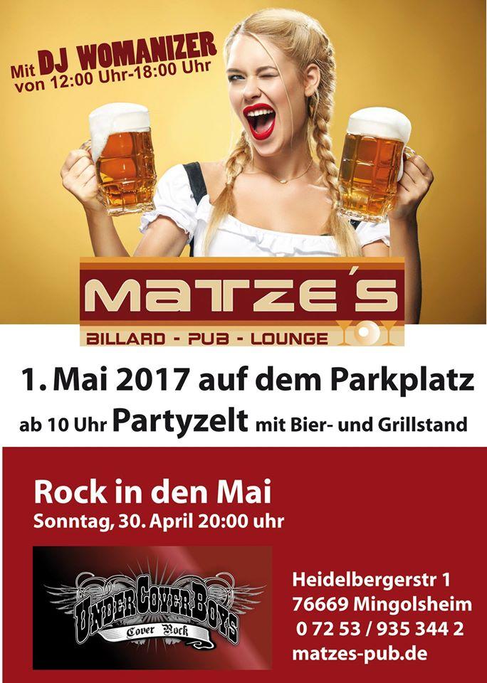 Mingolsheim MEGA PARTY 30.04 ab 20 Uhr und Große Mai Party am 01.05. mit Party Zelt und Matzes Pub Housparty und HARD ROCK