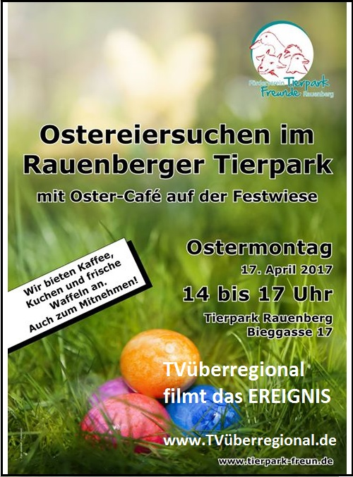 Rauenberg Tierpark - Ostereiersuche 17.04.2017 von 14 bis 17 Uhr TVüberregional - Kraichgau Regional