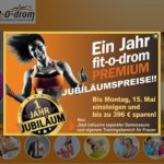 Walldorf – fit-o-drom Premium Jubiläumsparty 20.05.17 ab 20 Uhr