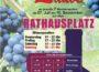 RAUENBERG: BIS 10.09.17 immer Donnerstag bis Sonntag, 17 bis 22 Uhr Rauenberger Winzer- Interessengemeinschaft BIETET eine Rauenberger Weinlaube auf RATHAUSPLATZ abfeiern