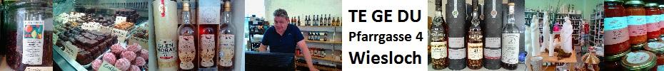 TeGeDu, Te Ge Du, Schleich, Wiesloch, Tee, Wein, Whisky, Essig, Öl, Geschenke, Pralinen, Probieren,