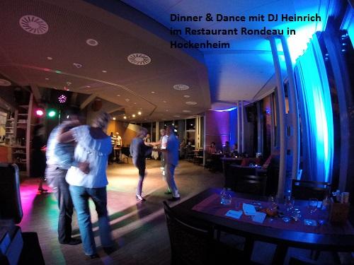 Dinner & Dance mit DJ Heinrich im Restaurant Rondeau in Hockenheim