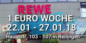 1 Euro Woche bei Rewe Reilingen, Hauptstrasse 103 - 107, kauf da und spare viel Geld und Gutschriften auf Einkauf mit Payback Punkte