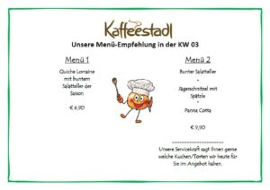Kaffeestadl, Erlenbachhof 1, 69234 Dielheim. Speisekarte für 3. Woche