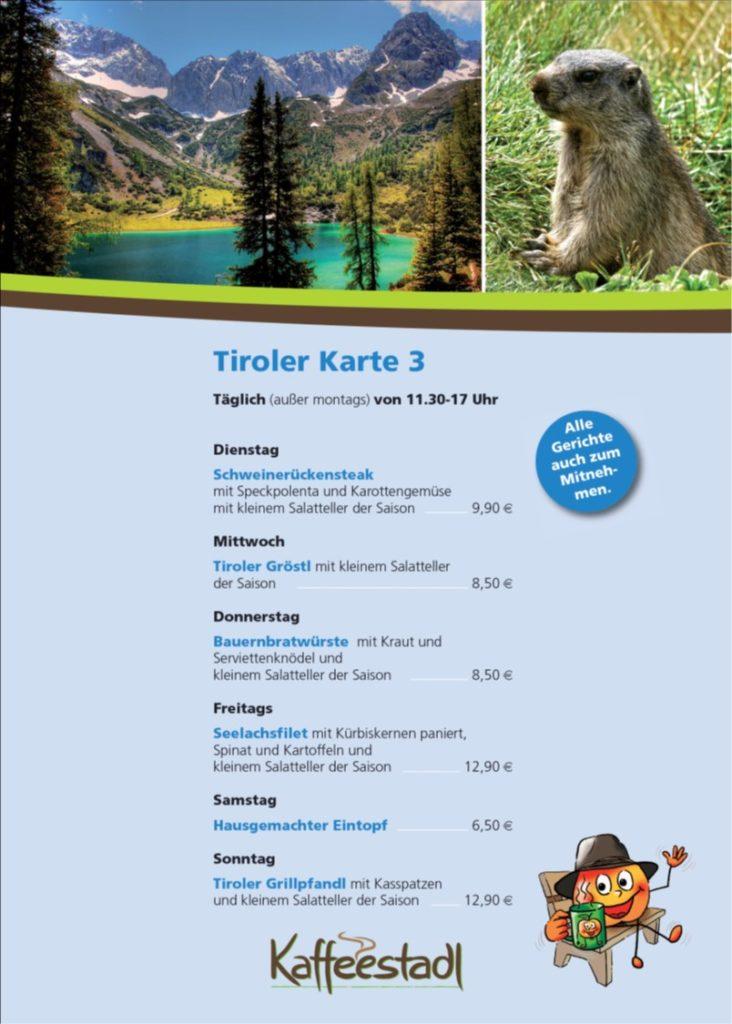 Tiroler Karte 3 Freudensprung Kaffeestadl Dielheim Gaststätte Speisekarte für diese Woche