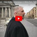 Behind the Scenes – Dirk Müller unterwegs in München, Teil 1