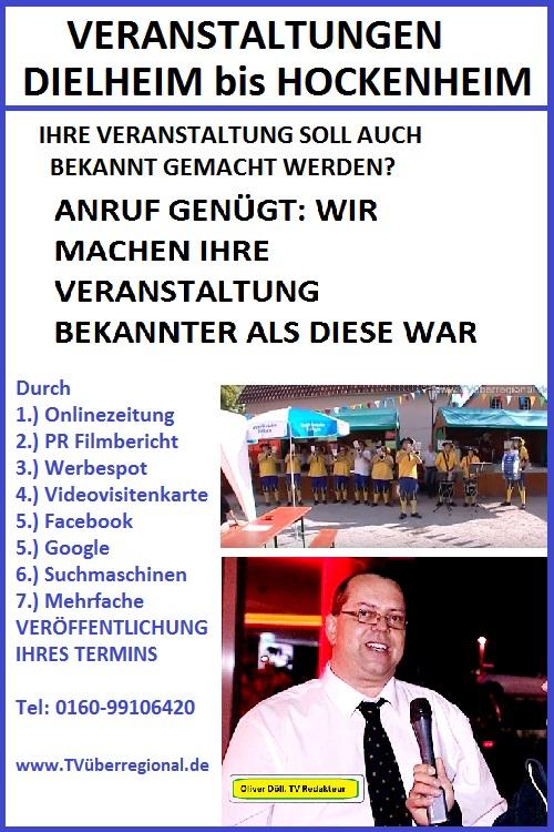 VERANSTALTUNGEN VON DIELHEIM BIS HOCKENHEIM, Bekanntmachung, Veranstaltung, ankündigen, Termine, Dielheim bis Hockenheim, Feste, Weinfest, Stadtfest, Ortsfest, Vereinsfest, Event, Straßenfest TVüberregional