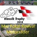 Mai-Pokal-Revival, Motodrom Hockenheim, 11.-13. Mai 2018