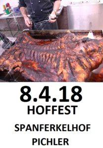 Hoffest Spanferkelhof Pichler am 8. April,Saison Eröffnung