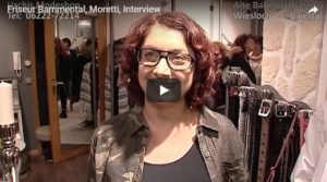 Friseur Bammental, Moretti, Interview