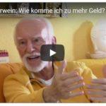 Kurt Tepperwein: Wie komme ich zu mehr Geld?