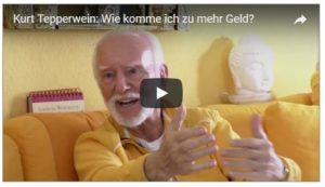 Kurt Tepperwein, Wie komme ich zu mehr Geld