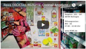 Rewe Reilingen, COCKTAILZEIT, Cocktail Angebote, Cocktail Rezepte