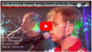 Ladys Night, Burger Night, Gonzos Jam in Dielheim am 07.09.18