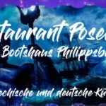 Restaurant Poseidon im Bootshaus in Philippsburg, Griechische Deutsche Spezialitäten, Heimservice !