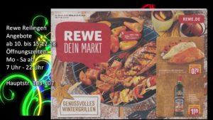 Jetzt an Geschenke denken. Rewe Reilingen, Angebote ab 10. bis 15.12.18 Hauptstraße 103 - 107 68799 Reilingen Öffnungszeiten: Montag bis Samstag von 07 Uhr bis 22 Uhr. Sie können aus gesundheitlichen Gründen nicht mehr tragen ? Wir bringen Ihre eingekaufte Warenartikel nach Hause. Öffnungszeiten: 07:00 Uhr bis 22 Uhr Montag bis Samstag Rewe Reilingen auf der Onlinezeitung in Reilingen: http://www.rewe-reilingen.tvueberregional.de Rewe Webseite: https://www.rewe.de/marktseite/reilingen/862004/rewe-markt-hauptstrasse-103/ Über ein #gefällt_mir und #Like würden wir uns sehr freuen. Rewe Reilingen im Facebook: https://www.facebook.com/rewereilingen/ #rewe #reilingen #einkaufen #rewe_angebote #rewe_zeitung #gemeinde_reilingen #rimmler #ohg #videoproduktion #videovisitenkarte #werbevideo #produktion #döll #oliver #tvüberregional #payback #geld_sparen #bringservice #schnäppchen #frisches_gemüse #fleischtheke #rewe #reilingen #angebote #rewe_reilingen_angebote #öffnungszeiten #rewe #rewe_reilingen #sonderangebote #schnäppchen #einkaufen #heimbringservice #rewe_online #stellenangebote_reilingen #videoproduktion_reilingen #oliver_döll #videovisitenkarten #videowebvisitenkarten #werbevideoproduktion #reilingen #tvüberregional