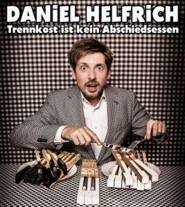Daniel Helfrich, Trennkost ist kein Abschiedsessen, Klavierkabarett