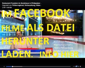 IM FACEBOOK FILME ALS DATEI HERUNTER LADEN. INFO HIER