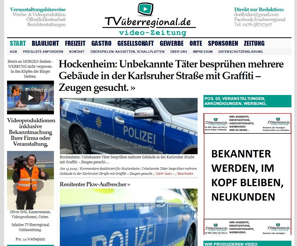 Polizei Hockenheim, Unbekannte Täter besprühen mehrere Gebäude in der Karlsruher Straße mit Graffiti – Zeugen gesucht, TVüberregional, Onlinezeitung,