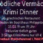 Criminal Dinner, Das tödliche Vermächtnis, am 23.2.19,Poseidon im Bootshaus Philippsburg