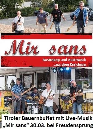 Tiroler Bauernbuffet mit Live-Musik Mir sans 30.03. bei Freudensprung Dielheim Plakatwerbung TVüberregional