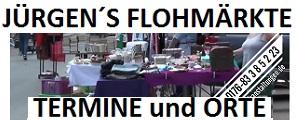Jürgens Flohmärkte, Rhein Neckar, Termine, Orte, Adressen