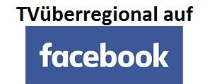 TVüberregional auf Facebook
