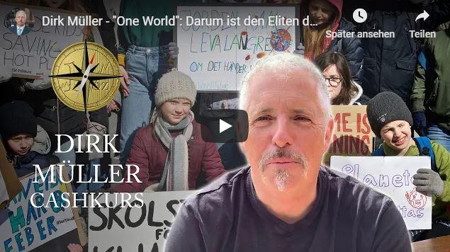 Dirk Müller - One World, Darum ist den Eliten das Klima plötzlich so wichtig!