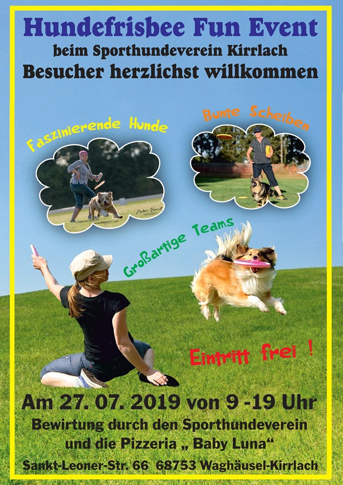 Hundefrisbee-Event beim Sporthundeverein Kirrlach am 27.07.2019, Sporthundeverein Kirrlach, Sankt-Leoner-Straße 66, 68753 Waghäusel - Kirrlach