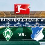Bundesliga Talk #2 Werder Bremen vs. TSG Hoffenheim