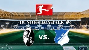 Bundesliga Talk #4 SC Freiburg vs. TSG Hoffenheim. Die TSG Hoffenheim verliert das Baden Derby, trotz Überlegenheit ! Redaktion Fabian Kolb, TVüberregional