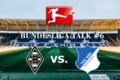 Bundesliga Talk #6 Borussia Mönchengladbach vs. TSG Hoffenheim