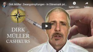 Dirk Müller, Zwangsimpfungen - In Dänemark jetzt unter Einsatz von Söldnertrupps möglich
