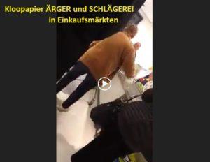 Schlägerei und Ärger wegen Kloopapier in Einkaufsmärkten ( Video), Menschen flippen total aus wenn die was nicht bekommen. Hysterie, Neid, Kaufsucht. Krank.